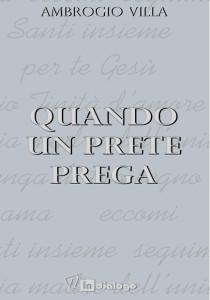 quando_un_prete_prega